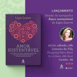 O lançamento do meu novo livro *Amor Sustentável*